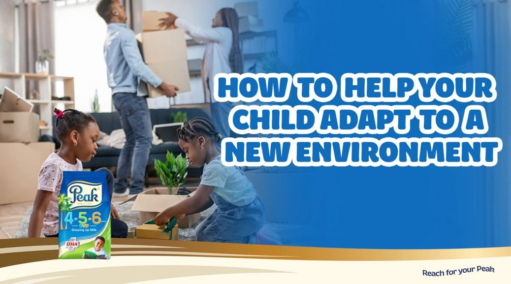 Help Your Child Adapt To A New Environment